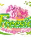 Fairy Bloom Freesia – Review