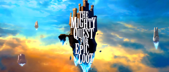 The Mighty Quest for Epic Loot has been officially released