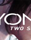 BEYOND: Two Souls launch