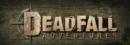 Deadfall Adventures – Review