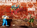 The Gamer Chronicles Ep:08 Final Fight SNES !