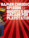 The Gamer Chronicles Ep:12 Ghosts N Goblins!