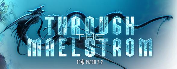 Final Fantasy XIV Through the Maelstrom patch