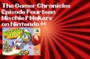 The Gamer Chronicles Ep:14 Mischief Makers!