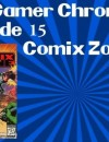 The Gamer Chronicles Ep: 15 Comix Zone!