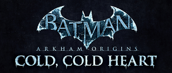 Cold, Cold Heart DLC for Batman Arkham Origins released