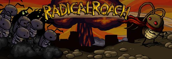 Radical Roach banner