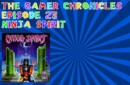 The Gamer Chronicles Ep:23 Ninja Spirit!