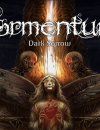 Tormentum – Dark Sorrow – Take a Dive in the Darkness
