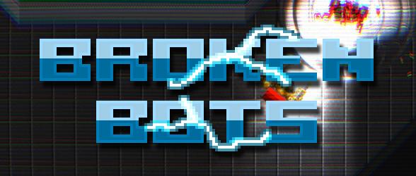 broken bots banner