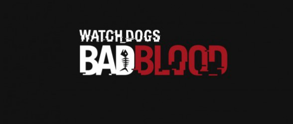 Watch Dogs sets Bad Blood (DLC)