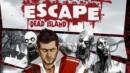 Dead Island 2 Beta access with ESCAPE Dead Island pre-order