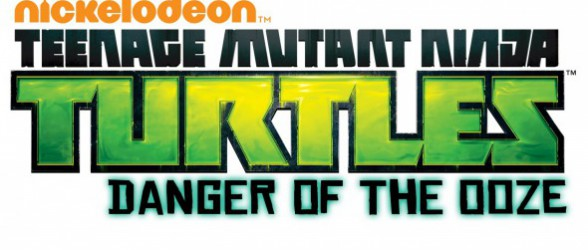 Teenage Mutant Ninja Turtles: Danger of the Ooze – Now Available!
