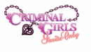 Criminal Girls: Invite Only, out now!