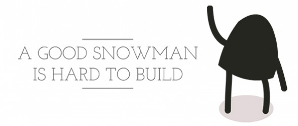 A Good Snowman Is Hard To Build – Holiday trailer