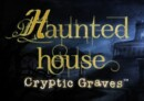 Haunted House: Cryptic Graves – Review