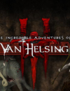 The Incredible Adventures of Van Helsing III stakes a claim this May