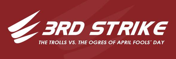 April Fools' – Trolls vs. Ogres