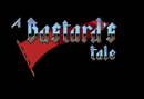 A Bastard's Tale – Review