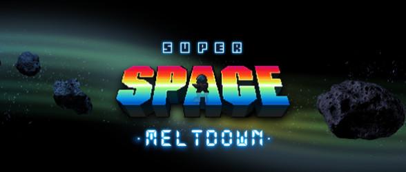 Super Space Meltdown heading to Steam Greenlight