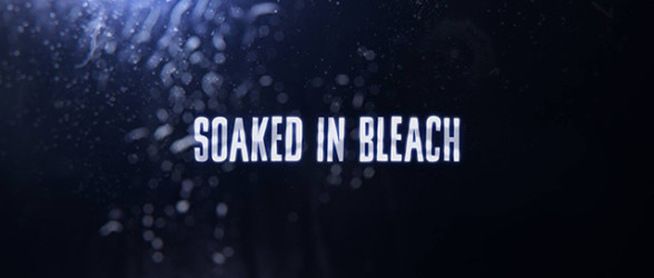 Soaked In Bleach now available on iTunes and the Google Play Store