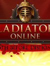 Gladiators Online: Death before Dishonor release date announced