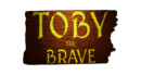 Toby the Brave waiting to be Greenlit