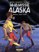 14-18 Missie Alaska Melun, Lente 1915 – Comic Book Review