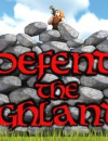 Defend the Highlands – Preview