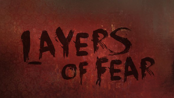 Layers of Fear Out Now on PC, PlayStation 4 and Xbox One