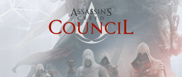 Assassin's Creed Council is ready for you