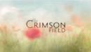 The Crimson Field: Season 1 (DVD) – Series Review