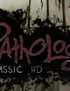 Pathologic Classic HD – Review