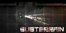 Subterrain – Review