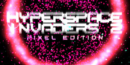 Hyperspace Invaders II: Pixel Edition – Review
