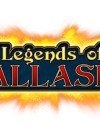 Legends of Callasia is ready for you