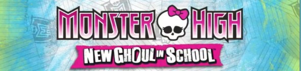 Monster High: New Ghoul In School out now