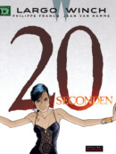 Largo Winch #20 20 Seconden – Comic Book Review