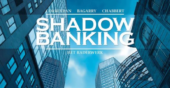 ShadowBankingHetRaderwerkBanner