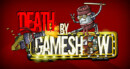 Death by Game Show – Review