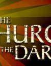 The Church in the Darkness Debut Trailer