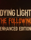 Content update for Dying Light: The Following- Enhanced Edition