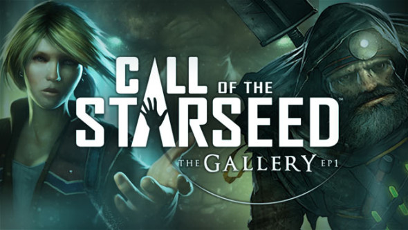 The Gallery: Episode 1, 'Call of the Starseed' to be released April 5th