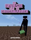 The Endermen Invasion: An Unofficial Gamer's Adventure, Book Three – Book Review