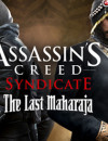 Assassin's Creed Syndicate's newest DLC The Last Maharaja released