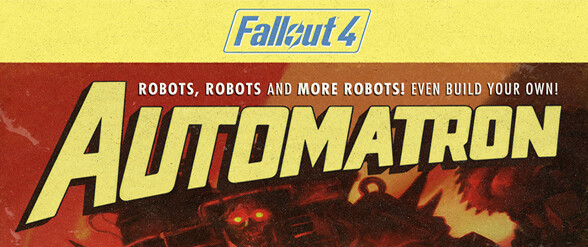 Fallout 4's first DLC Automatron is now available