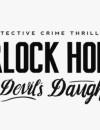 Sherlock Holmes: The Devil's Daughter Gameteaser