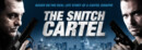 The Snitch Cartel (DVD) – Movie Review