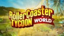 RollerCoaster Tycoon World – Preview