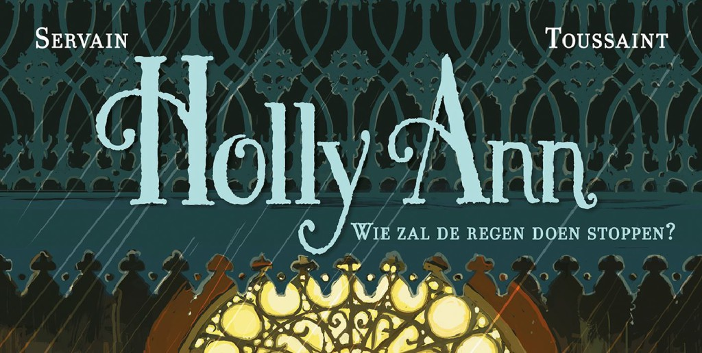 Holly Ann #2 Wie zal de regen doen stoppen Banner